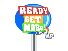 Ready, Get, MORe Level Up!