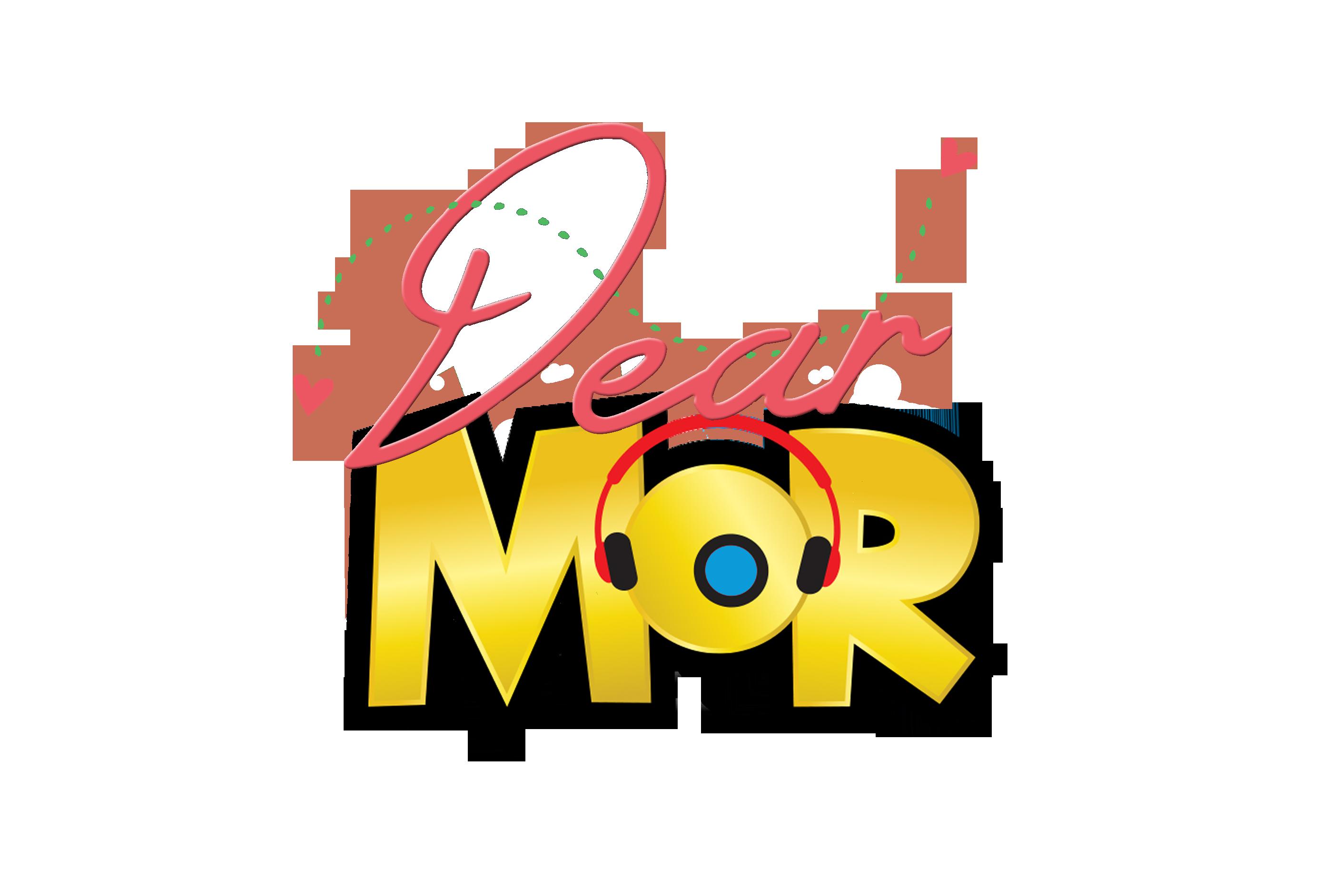 DEAR MOR (Saturday Edition)