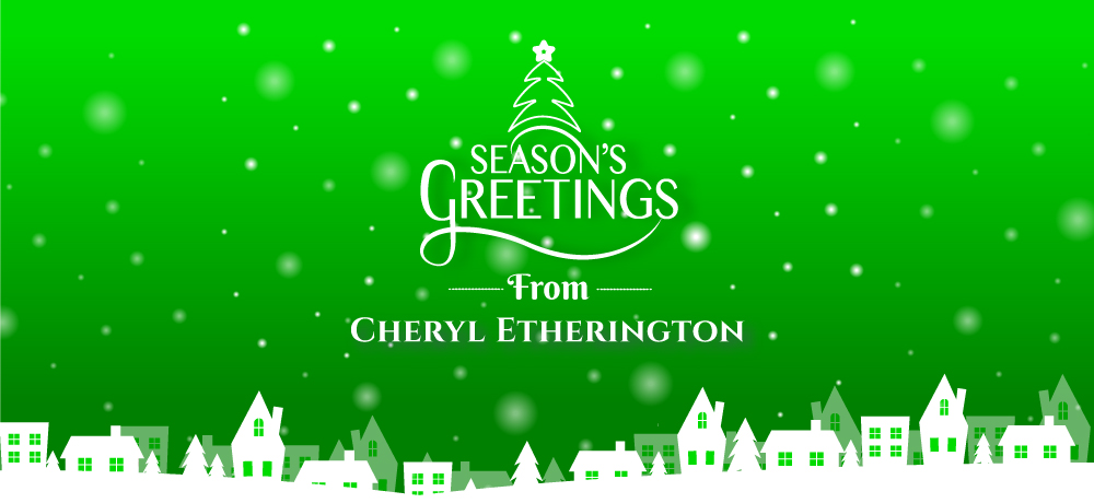 Season's Greetings from Cheryl Etherington
