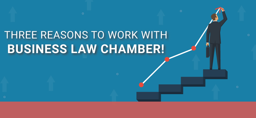 Why You Should Choose Business Law Chamber!