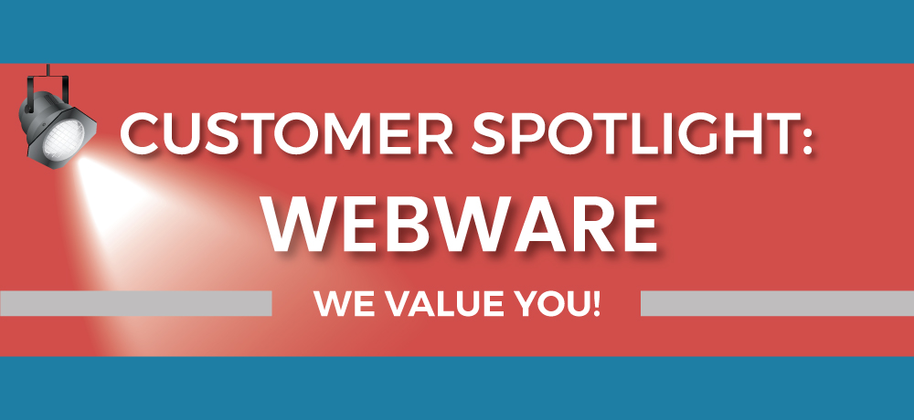 Customer Spotlight: Webware