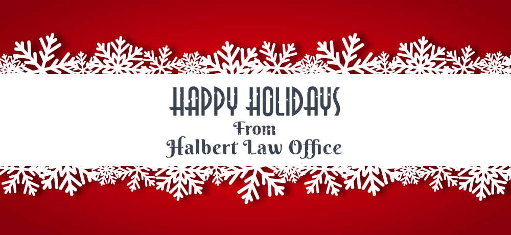 Season's Greetings from Halbert Law Office