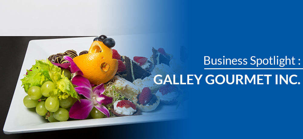 Business Spotlight: Galley Gourmet Inc.