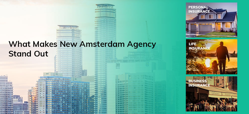 What Makes New Amsterdam Agency Stand Out