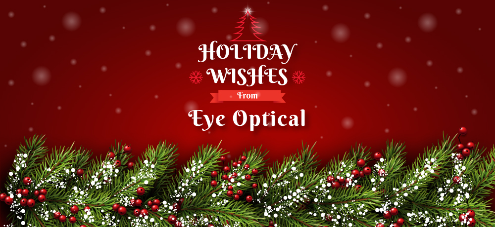 Season's Greetings from Eye Optical