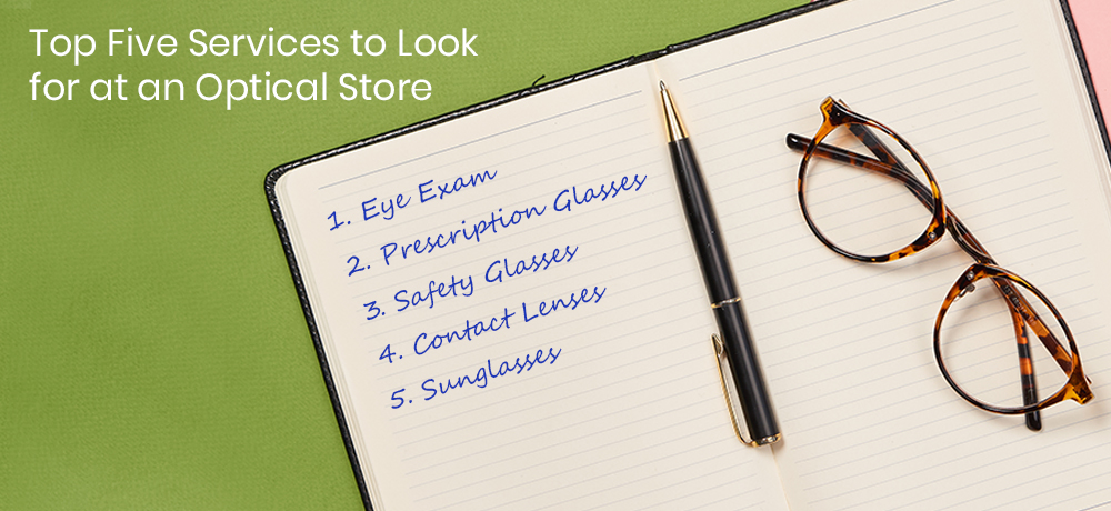 Top Five Services to Look for at an Optical Store