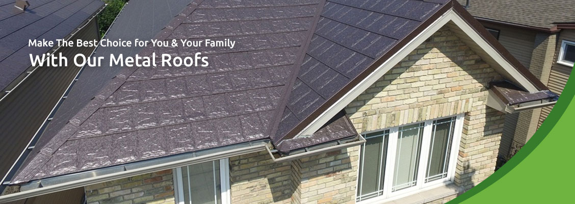Make The Best Choice for You & Your Family With Our Metal Roofs