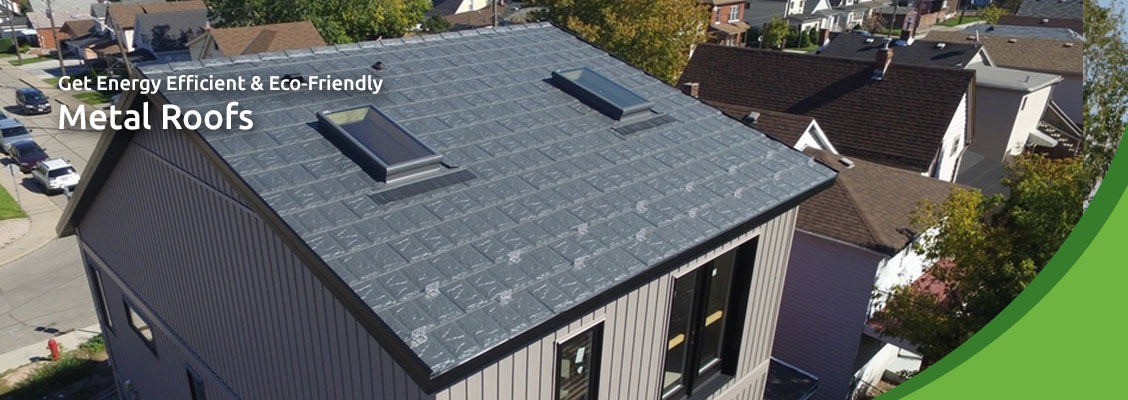 Get Energy Efficient & Eco-Friendly Metal Roofs
