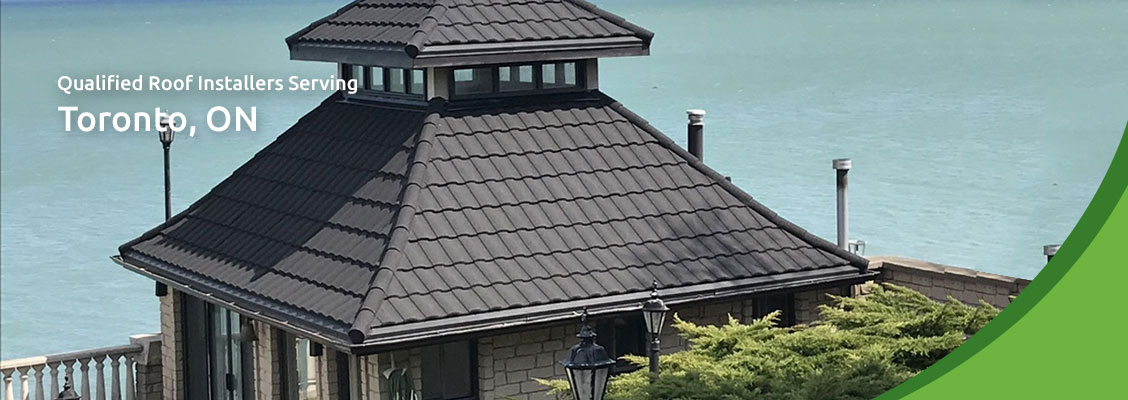 Qualified Roof Installers Serving Toronto, ON
