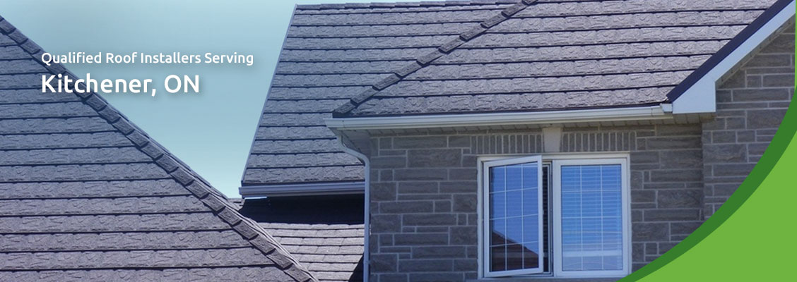 Qualified Roof Installers Serving Kitchener, ON