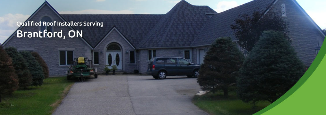 Qualified Roof Installers Serving Brantford, ON