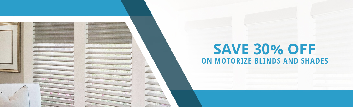 Save 30% Off on Motorize Blinds And Shades