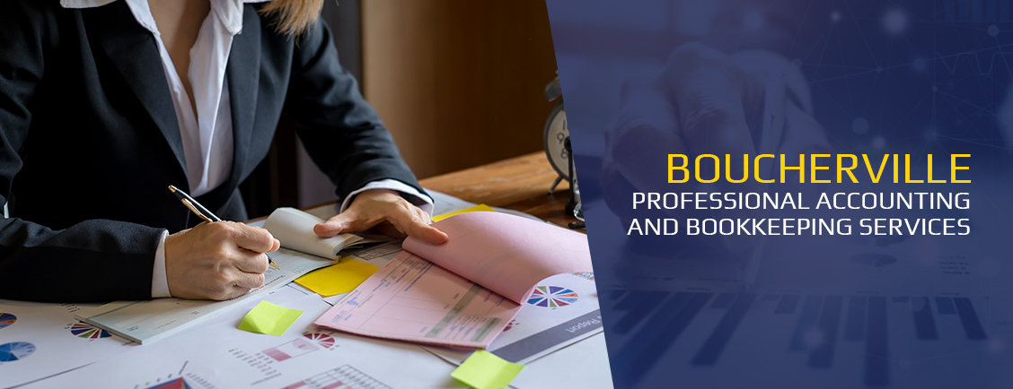 Professional Accounting and Bookkeeping Services Boucherville