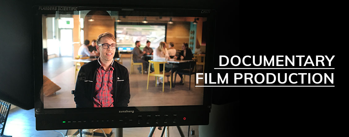 Documentary Film Production