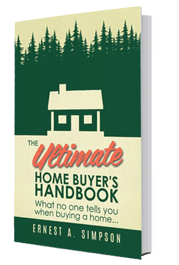 The Ultimate Home Buyer's Handbook by Ernest A. Simpson - Evergreen Home Inspection