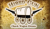 Hired Gun Chuck Wagon Events