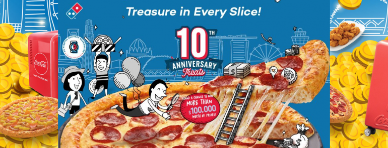 Find up to SGD100,000 worth of cash and prizes with Domino's Pizza!