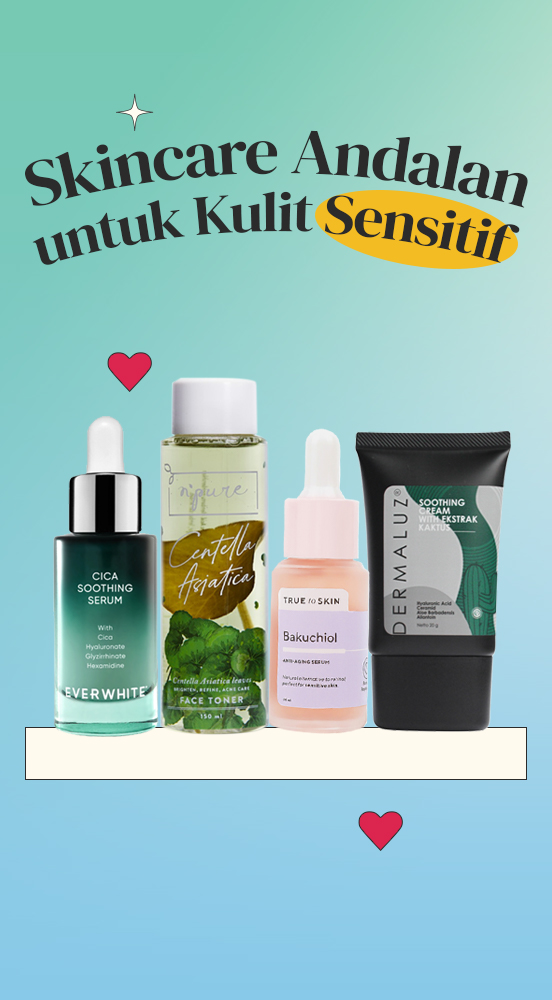 Skincare Andalan untuk Kulit Sensitif