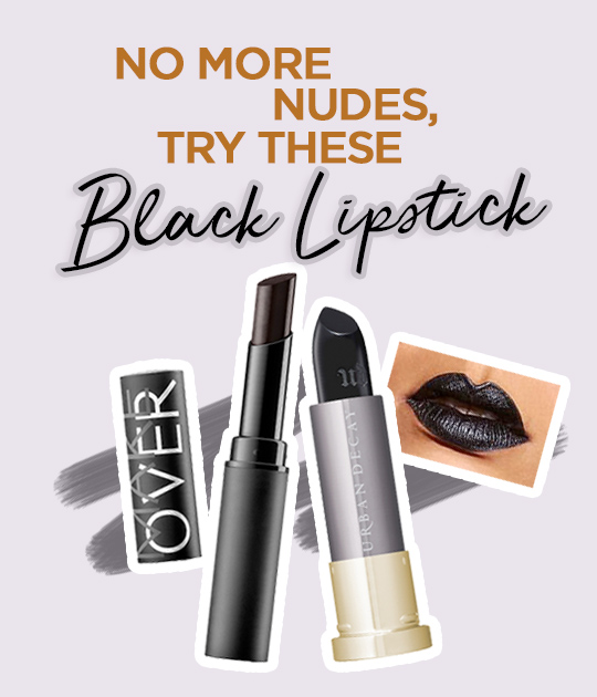 No More Nudes - Try These Black Lipstick