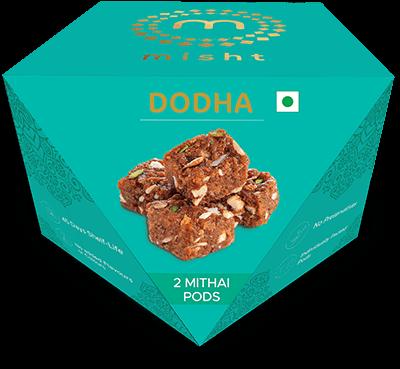 Dodha [2 PODS]
