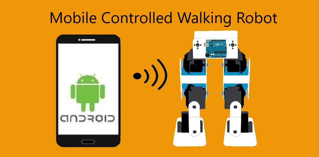 Mobile Controlled Walking Robot