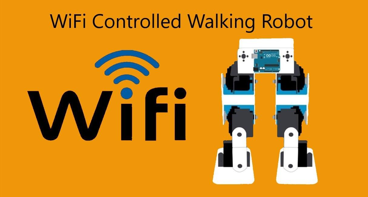 Wi-Fi Controlled Walking Robot
