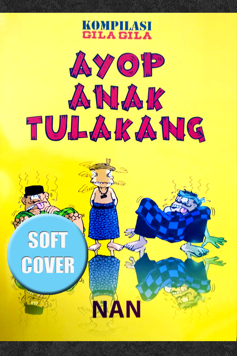 AYOP ANAK TULAKANG (SOFT COVER)