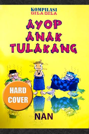 AYOP ANAK TULAKANG (HARD COVER)