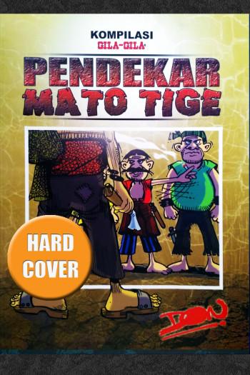 PENDEKAR MATO TIGE (HARD COVER)