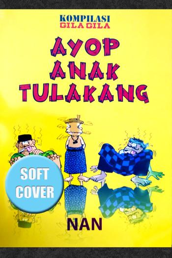 AYUP ANAK TULAKANG (SOFT COVER)