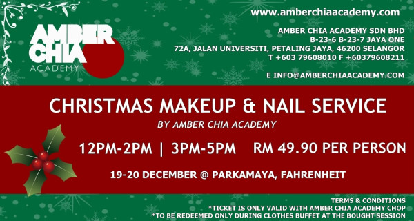 Christmas Makeup & Nail Service by Amber Chia Academy - 19th Dec - Clothes Buffet 2015