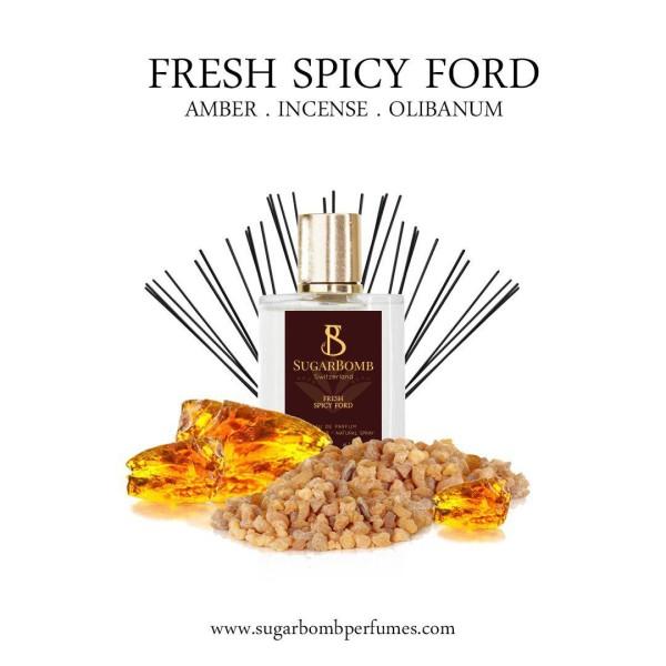 Fresh Spicy Ford EDP 30 ml  - Sugarbomb Perfumes