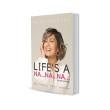 LIFE'S A NA NA NA - BOOK - Nana Mahazan Beauty