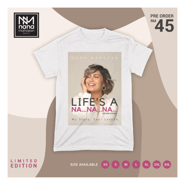 LIFE'S A NA NA NA T-SHIRT (LIMITED EDITION) - Nana Mahazan Beauty