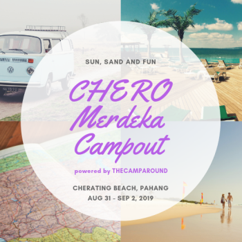 CHERO Merdeka Campout 2019 (EARLY BIRDS)