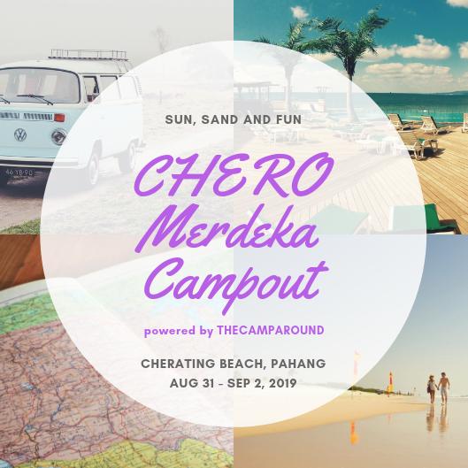 CHERO Merdeka Campout 2019 (EARLY BIRDS) - Thecamparound