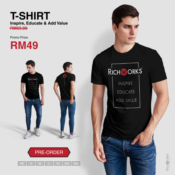[Pre Order] T-SHIRT Inspire, Educate & Add Value - Richworks