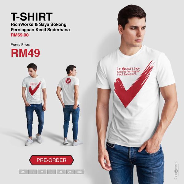[Pre Order] T-SHIRT RichWorks & Saya Sokong Perniagaan Kecil Sede - Richworks