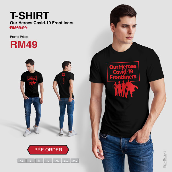 [Pre Order] T-SHIRT Our Heroes Covid-19 Frontliners - Richworks