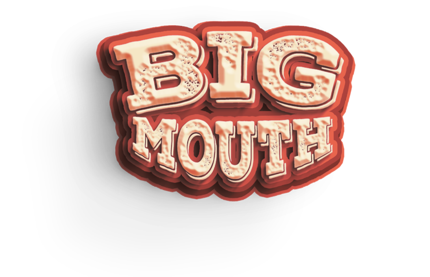 Big Mouth HQ
