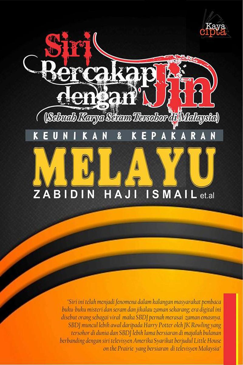 Keunikan dan Kepakaran Melayu Di Dalam SBDJ - Zabidin Haji Ismail