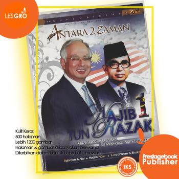 Antara 2 Zaman | PROFIL & AGENDA | Najib dan Tun Razak | - Rahman A. Nor, Hussin Nasir & S. Asrahizam A. Shukor