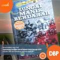 Sungai Manik Berdarah (DBP) - M Zaki Arif - Lesgro
