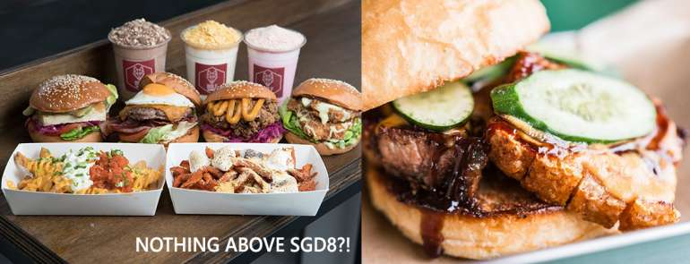 9 places to get gourmet burgers under S$8 so you'll never want to visit a fast food restaurant again