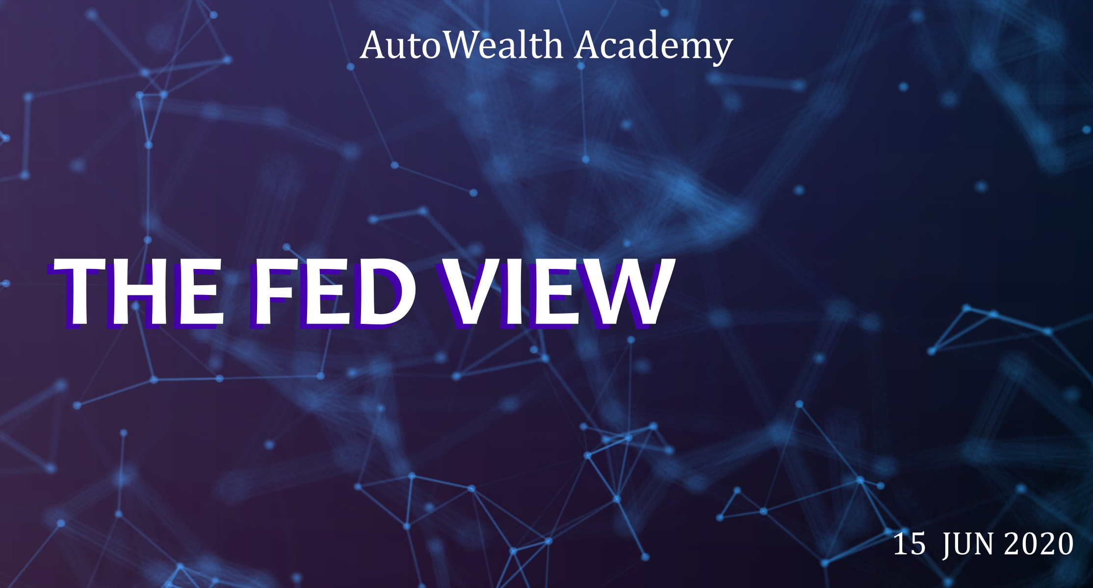 The Fed View