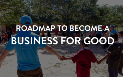 Roadmap to become a Business for Good