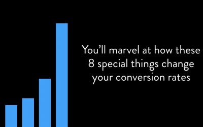 You'll marvel at how these 8 'special' things change your conversion rates