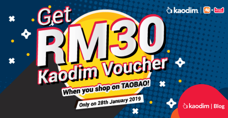 Get RM30 Kaodim Voucher When You Shop on Taobao!