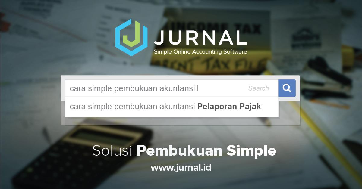 contoh laporan keuangan dan pembukuan akuntansi untuk pelaporan pajak