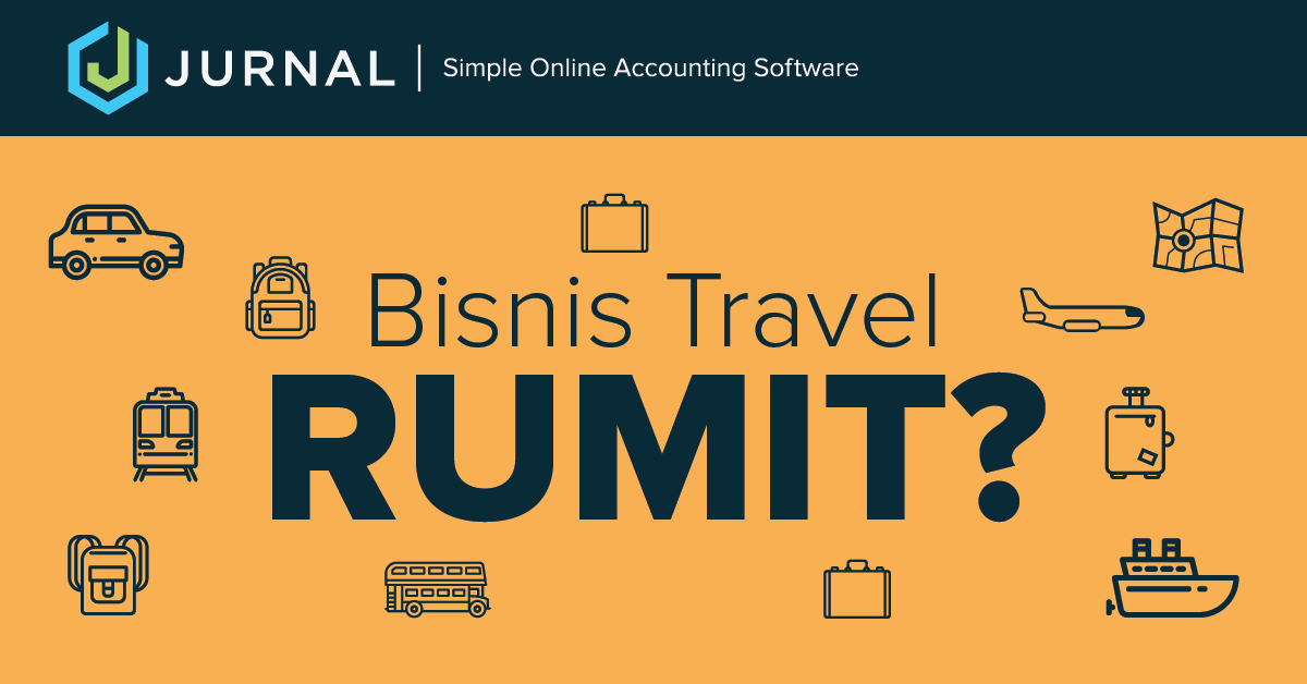 Tips Memulai Bisnis Travel Dengan Modal Kecil Dan Pembukuan Simple
